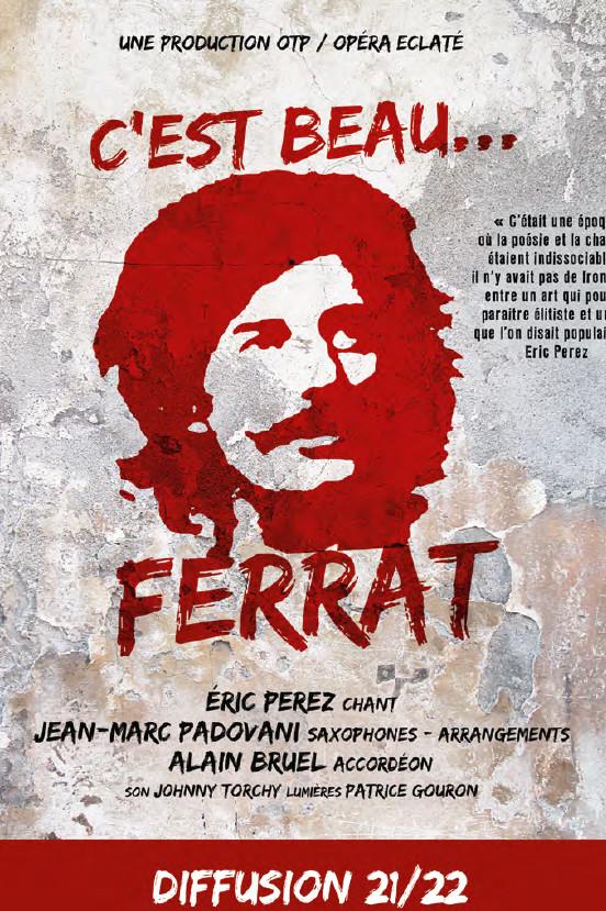 C'est beau … FERRAT Une production OTP / Opéra Eclaté